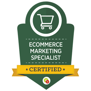 Desiree Horsey's eCommerce Marketing Specialist Certification Badge